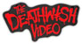DEATHWISH VIDEO STICKER