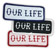 OUR LIFE PATCH