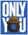 GRIZZLY ONLY YOU STICKER
